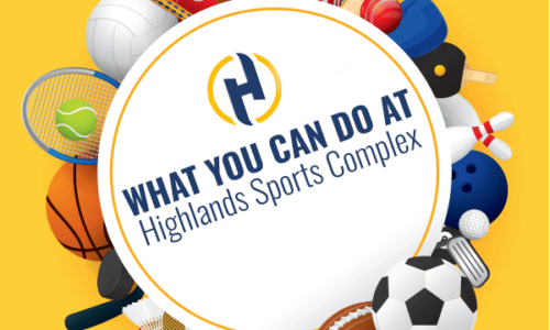What you can do at Highlands sports complex