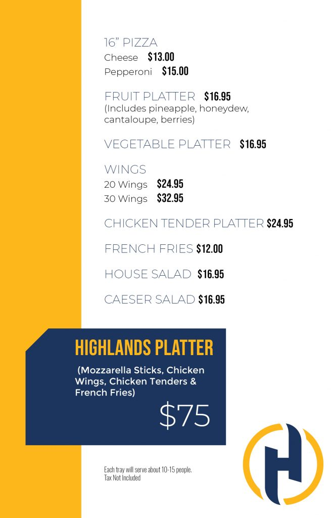 Highlands platter Mozzarella sticks, chicken wings, chicken tenders and french fries $75